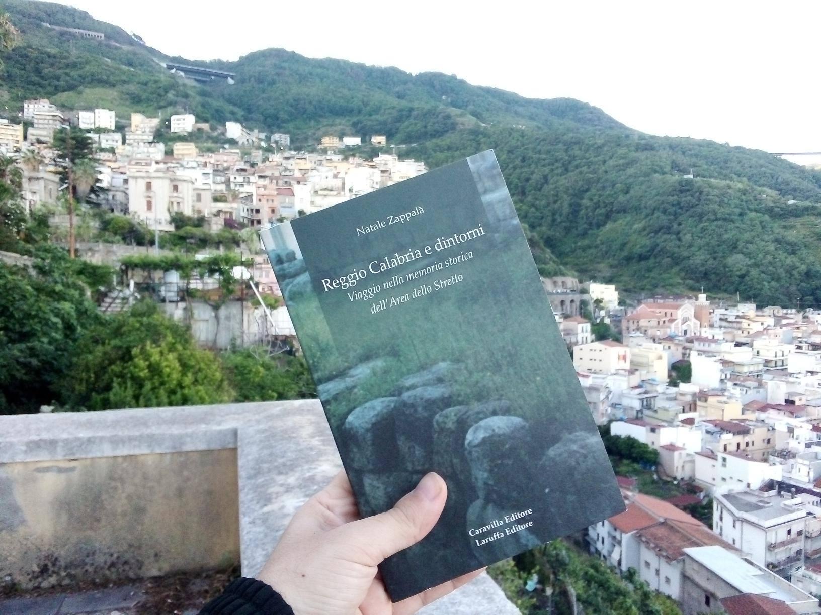Reggio Calabria e dintorni, il libro di Natale Zappalà