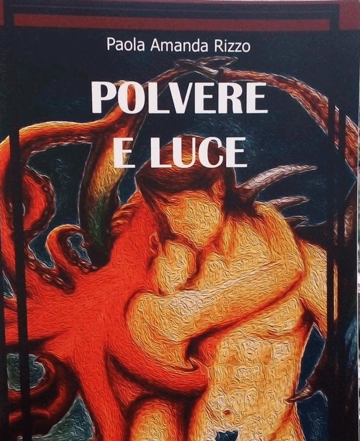 La copertina del libro Polvere e luce di Paola Amanda Rizzo